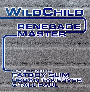 Renegade Master (Fatboy Slim Remixes)
