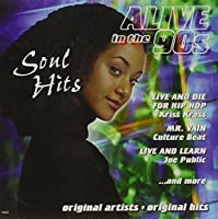 Alive in the 90's: Soul Hit 6 by Alive in the 90's