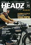 CYCLE HEADZ magazine Vol.14 (ブルーガイド・グラフィック)