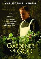 The Gardener of God