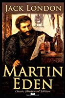 Martin Eden - Classic Illustrated Edition
