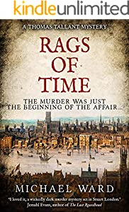 Rags of Time: A Thrilling Historical Murder Mystery set in London on the eve of the English Civil War (English Edition)