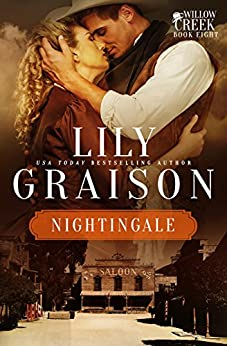 Nightingale (The Willow Creek Series Book 8) by [Graison, Lily]