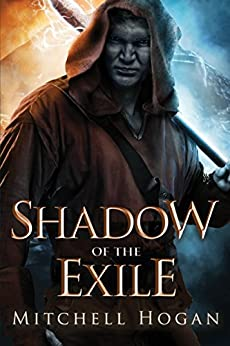 Shadow of the Exile (The Infernal Guardian Book 1) by [Hogan, Mitchell]