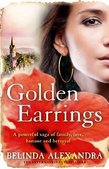 Golden Earrings by [Alexandra, Belinda]