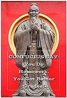"""小さな教室、ホーム、またはオフィスの13"""" × 19""""インスピレーションポスター: Confucius Say ~の宿題は。"""