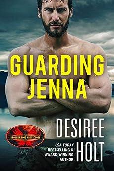 Guarding Jenna: Brotherhood Protectors World by [Holt, Desiree, Protectors World, Brotherhood]