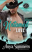 His Untamed Love (Cuffs and Spurs)