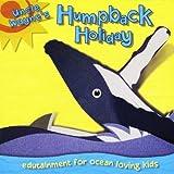 Humpback Holiday [Import, From US] / Uncle Wayne (CD - 2010)