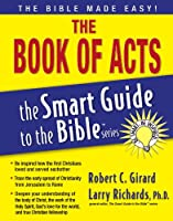 The Book of Acts (Smart Guide to the Bible)