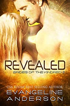 Revealed: (Alien sci-fi Romance) (Brides of the Kindred Book 5) by [Anderson, Evangeline]