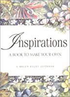 Inspirations a Book to Make Your Own (Helen Exley Giftbooks)