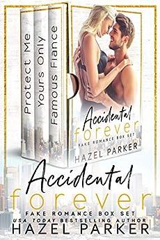 Accidental Forever: Fake Romance Box Set by [Parker, Hazel]