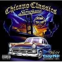 Chicano Classics Vol.1 ~Slow Jams~