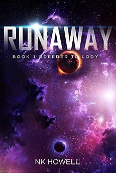Runaway (Breeder Book 1) by [Howell, NK]