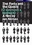The Party and the Guests ( O slavnosti a hostech ) ( A Report on the Party and the Guests )Jan Němec  [ NON-USA FORMAT, PAL, Reg.0 Import - United Kingdom ] by Ivan Vyskocil