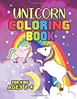 Unicorn Coloring Book for Kids Ages 2-4: A Fun Kid Unicorns Coloring Books