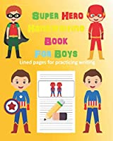 Super Hero Handwriting Book for Boys: Lined Pages for Practising Handwriting (Bold Orange)