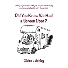 Did You Know We Had a Screen Door?