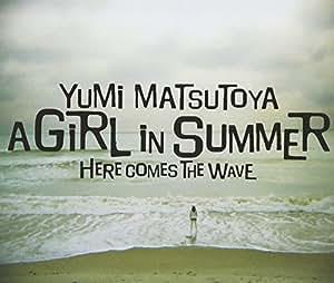 A GIRL IN SUMMER