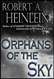 Orphans of the Sky (English Edition)