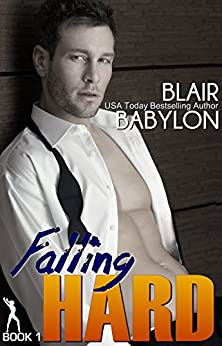 Falling Hard (Billionaires in Disguise: Lizzy #1): A Contemporary Romance Novel by [Babylon, Blair]