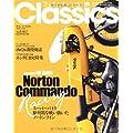 ザモーターサイクルクラシックス vol.002―大人のためのプレミアムモーターサイクルマガジン (ヤエスメディアムック 252)