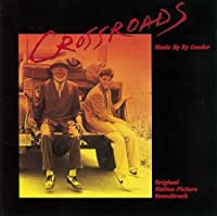 Crossroads by RY COODER (2014-02-25)