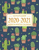 "Cactus Planner 2020-2021: Daily Weekly Monthly Calendar Planner | January 2020 through December 2021 | 24 Month Planner | 2020-2021 Monthly Planner | To Do List | Academic Schedule Agenda Organizer Schedule | ""CACTUS PLANNER 2020-2021"" Cover 1"