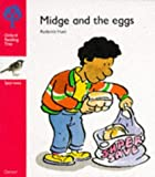 Oxford Reading Tree: Stage 4: Sparrows Storybooks: Midge and the Eggs: Midge and the Eggs