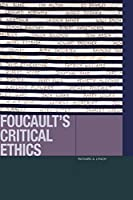 Foucault's Critical Ethics (Just Ideas)
