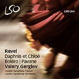 ラヴェル : バレエ音楽 「ダフニスとクロエ」 (全曲) 他 (Ravel : Daphnis et Chloe | Bolero | Pavane / Valery Gergiev , London Symphony Chorus , London Symphony Orchestra) [SACD Hybrid] [輸入盤・日本語解説付]