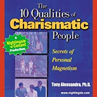 10 Qualities of Charismatic People: Secrets of Personal  Magnetism