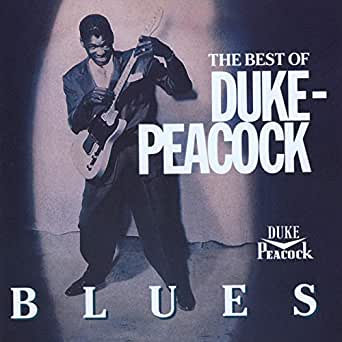 Amazon Music - ヴァリアス・アーティストのThe Best Of Duke-Peacock Blues - Amazon.co.jp