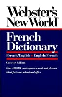 Webster's New World French Dictionary: French/English English/French