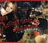 Lollipop Candy BAD girl (初回限定盤)(DVD付)