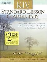 KJV Standard Lesson Commentary 2004-2005: International Sunday School Lessons