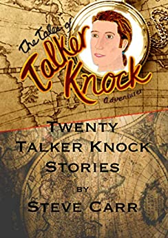 The Tales of Talker Knock by [Carr, Steve]