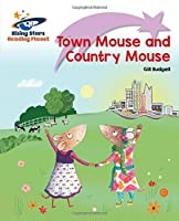 Reading Planet - Town Mouse and Country Mouse - Lilac Plus: Lift-off First Words (Rising Stars Reading Planet)