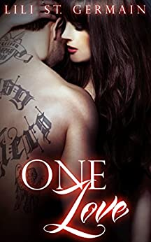One Love (Gypsy Brothers Book 7) by [St Germain, Lili]