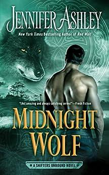 Midnight Wolf (A Shifters Unbound Novel Book 11) by [Ashley, Jennifer]
