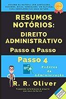 Resumos Notórios: Direito Administrativo Passo a Passo – Passo 4 – 2020