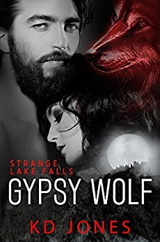 Gypsy Wolf (Strange Lake Falls Series Book 5) by [Jones, KD]
