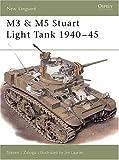 M3 & M5 Stuart Light Tank 1940-1945 (New Vanguard Series, 33)