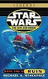 Ruin: Star Wars Legends (The New Jedi Order: Dark Tide, Book II): 2 (Star Wars: The New Jedi Order)