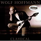 Classical by Wolf Hoffmann (2003-07-28)