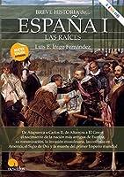 Breve historia de España/ Brief History of Spain
