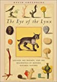 The Eye of the Lynx: Galileo, His Friends, and the Beginnings of Modern Natural History 画像