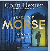 The Secret of Annexe 3 (Inspector Morse Mysteries)