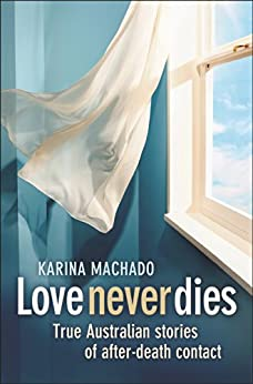 Love Never Dies by [Machado, Karina]